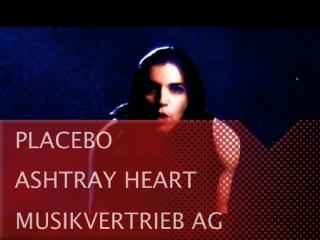 Clip – Placebo – Ashtray Heart
