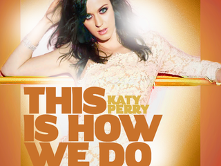 "Katy Perry propose le festif ""This Is How We Do"" pour l'été"