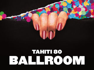 "Tahiti 80, ambiance ""Ballroom"" indie pop"