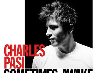 """Sometimes Awake"", Charles Pasi a le blues pop"