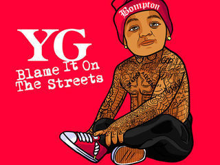 """Blame It On The Streets"", la garantie YG tout en hip hop"