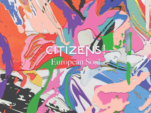 "Citizens! chante son ""European Soul"" en mode pop-rock"