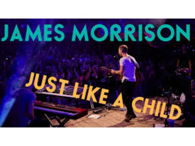 "James Morrison, enivrant dans ""Just Like a Child"""