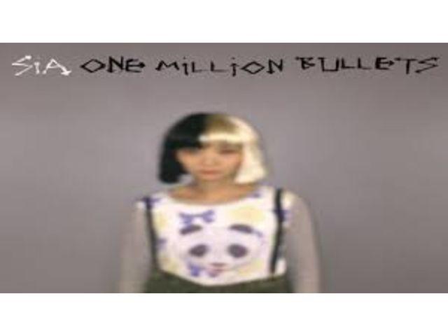 "Sia enchaîne avec ""One Million Bullets"""